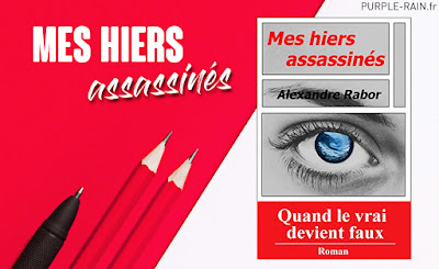 Mes hiers assassinés •• Alexandre Rabor