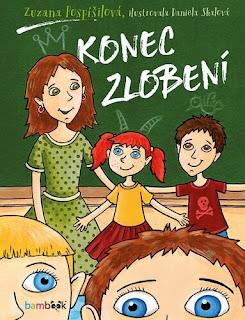 Konec zlobení (Zuzana Pospíšilová, ilustrace Daniela Skalová, nakladatelství Grada – Bambook), pohádková knížka