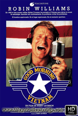 Good Morning Vietnam [1080p] [Latino-Ingles] [MEGA]