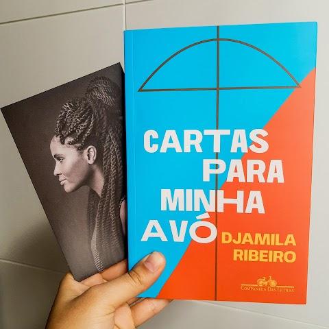 Resenha #70 — 'Cartas para minha avó'; Djamila Ribeiro