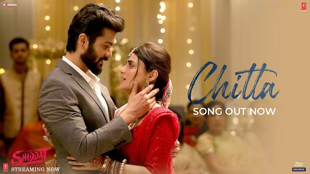 Chitta Lyrics – Manan Bhardwaj | Shiddat