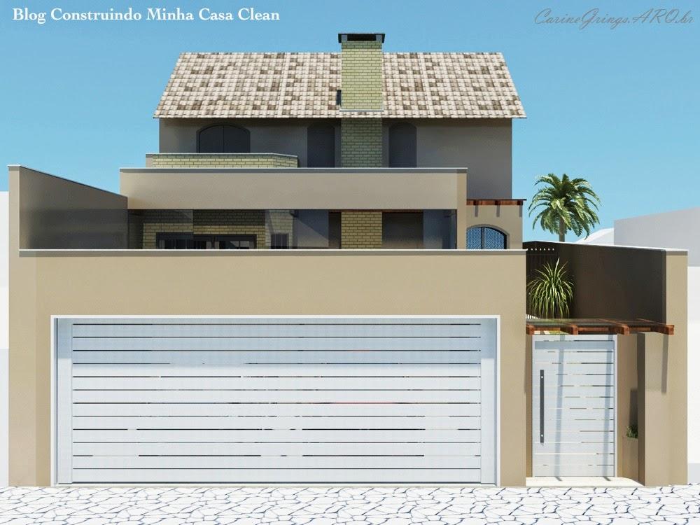 Construindo Minha Casa Clean Fachadas De Casas Com Garagem