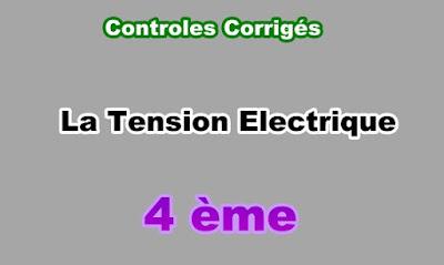 Controles Corrigés Sur la Tension Electrique 4eme en PDF