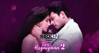 Teri Hogaiyaan 2 Lyrics - Broken But beautiful | Vishal Mishra