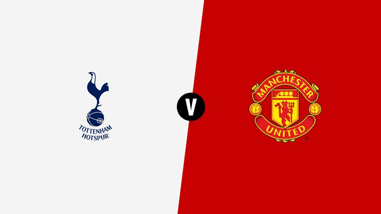 دليلك الشامل لقمة اليوم بين توتنهام ومانشستر يونايتد في الدوري الإنجليزي