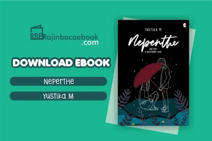 Download Novel Nepenthe by Yustika M Pdf
