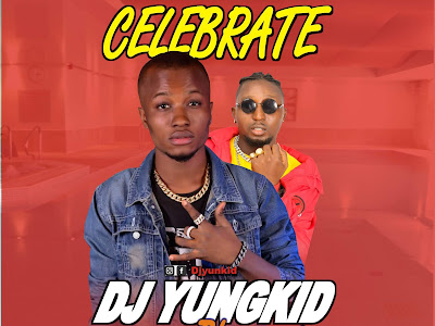 DOWNLOAD MP3: DJ Yungkid Feat. Pherari - Celebrate
