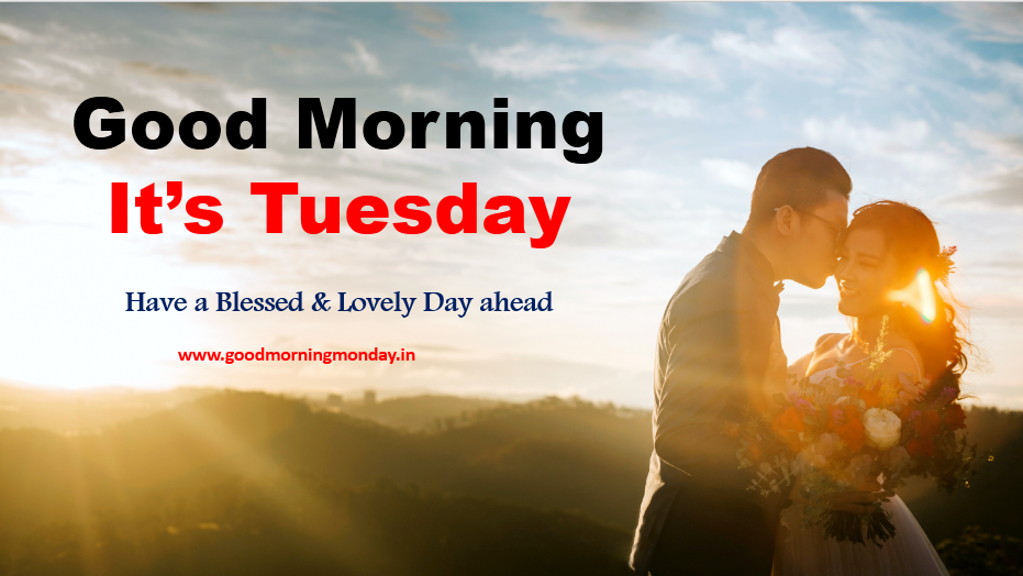 good morning tuesday blessings,tuesday,Tuesday greetings,Tuesday photo,Tuesday wishes,a good morning,good morning images,good morning HD images,wish&greetings,wish greetings for friends,