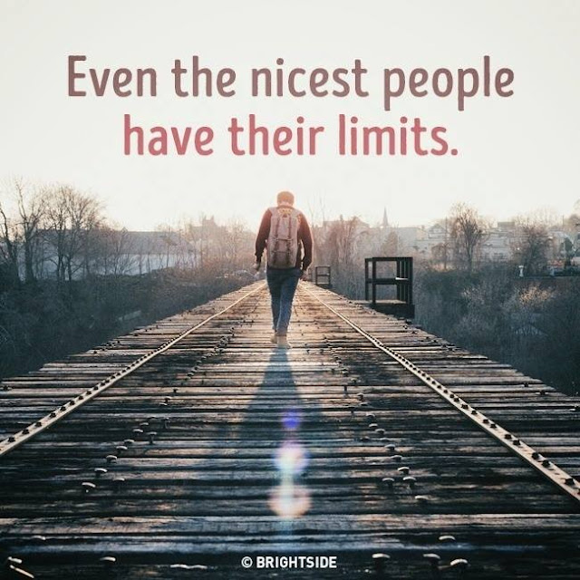 Even the nicest people have their limits quotes meaning