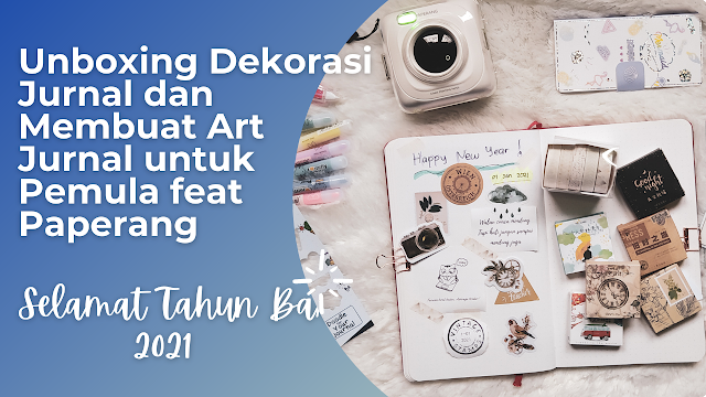 Hobi Baru 2021, Menghias Jurnal/Diary Dengan Art Deco Journal