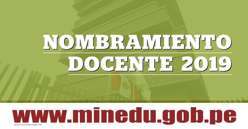 Minedu Convocará a Concurso de Nombramiento Docente 2019 - www.minedu.gob.pe
