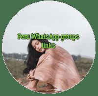 Peru WhatsApp groups links 2019
