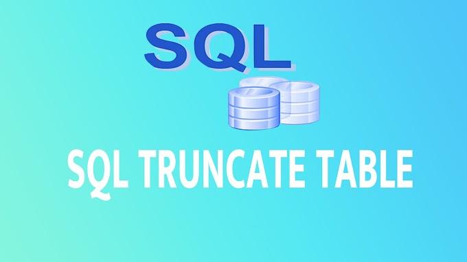 SQL TRUNCATE TABLE