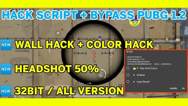 Hack Script + Bypass Pubg Mobile 1.2 KR/GL/VNG Wall Hack + Color Hack   Auto Headshot + Magic Bullets Antiban 100℅   HQT MODDER