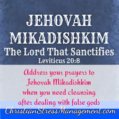 Jehovah Mikadishkim from Leviticus 20:8 which is The Lord Who Sanctifies.