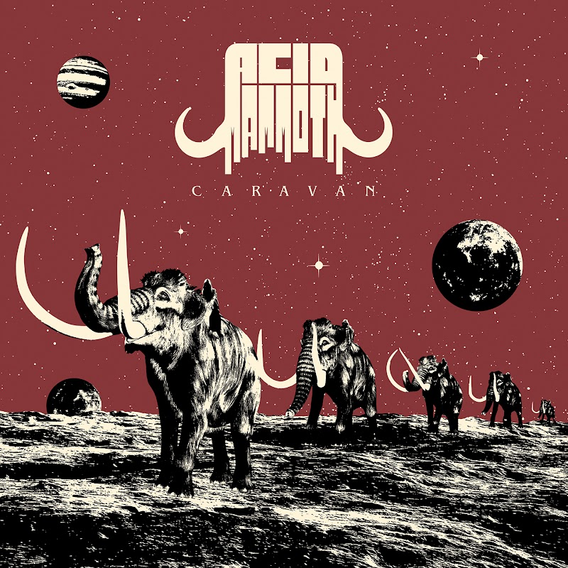 Acid Mammoth - Caravan | Review