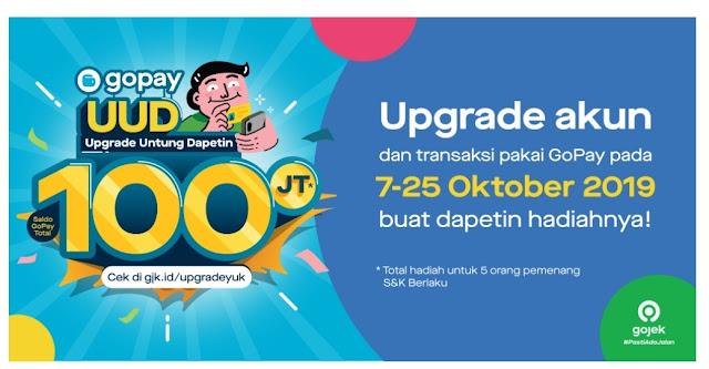 Upgrade Akun Gojek dan Bertransaksi, Dapat Hadiah Total 100Juta GoPay dari tanggal 7-25 Oktober 2019