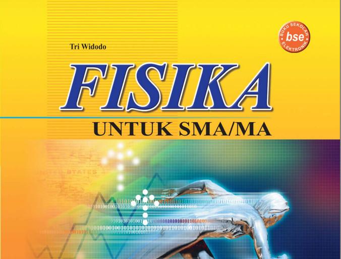 Download Gratis Buku Mata Pelajaran Fisika untuk SMA/MA Tahun 2016-2017 Format PDF
