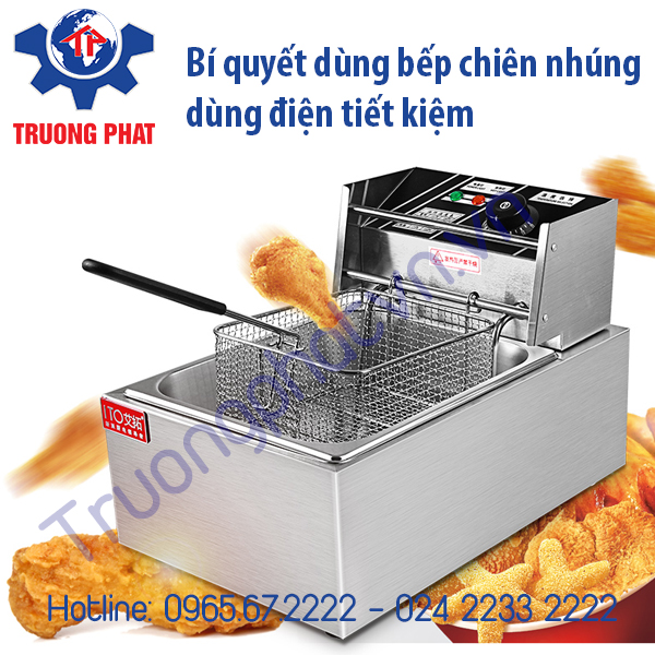Cách sử dụng bếp chiên nhúng điện tiết kiệm