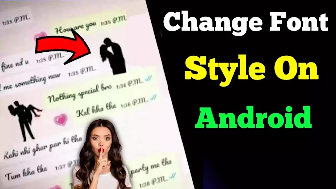 How to change font style on android, font style changer app
