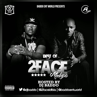 {Dj mix tape }BEST OF 2FACE-_ BY DJ BODDO ON 9JAPHINES.COM.NG