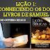 Lição 1 - Conhecendo os Dois Livros de Samuel