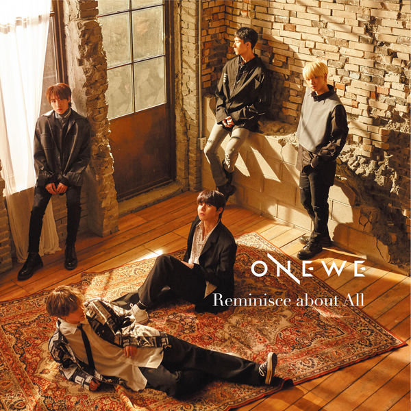 ONEWE – Reminisce About All – Single