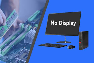 How To Fix No Display Problem In Computer?