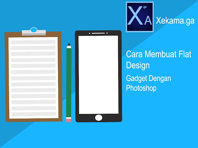 Cara Membuat Flat Design Gadget Dengan Photoshop