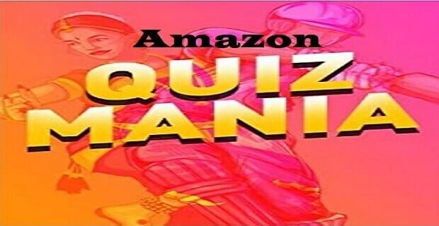 Amazon Quiz Mania Answers