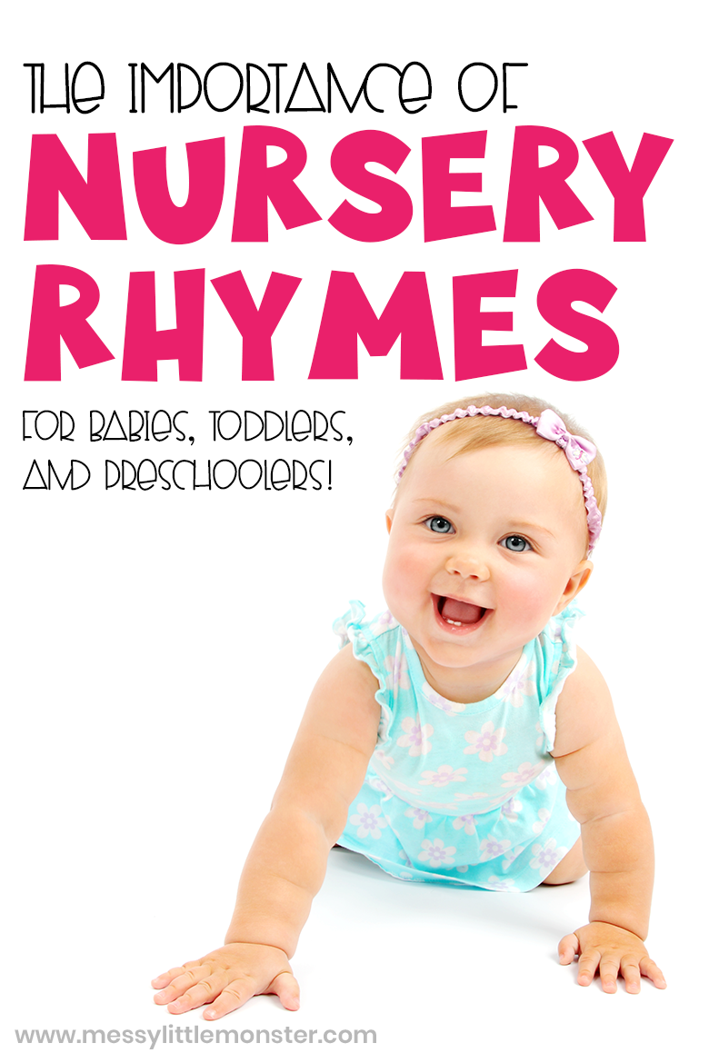 The importance of nursery rhymes for babies, toddlers and preschoolers. List of nursery rhymes, benefits of nursery rhymes and nursery rhyme activity ideas.