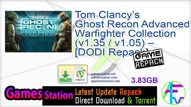 Tom Clancy's Ghost Recon Advanced Warfighter Collection (v1.35 v1.05) – [DODI Repack]