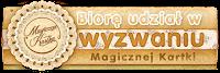 http://magicznakartka.blogspot.com/2018/01/wyzwanie-styczniowe-i-wyniki.html