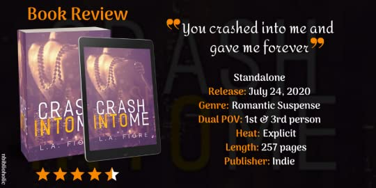 Crash Into Me by LA Fiore