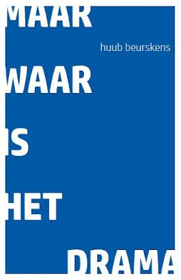 https://issuu.com/huubbeurskens/docs/maar_waar_is_het_drama?e=0