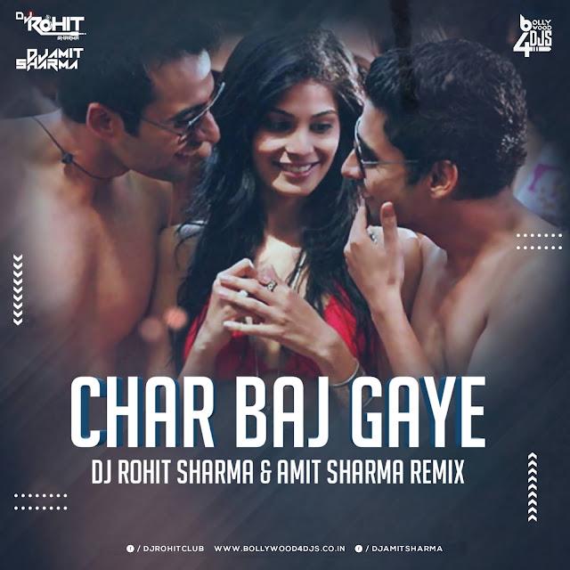 Char Baj Gye Remix