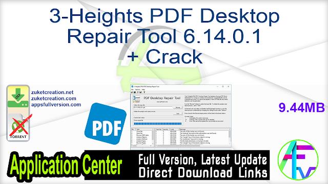 3-Heights PDF Desktop Repair Tool 6.14.0.1 + Crack