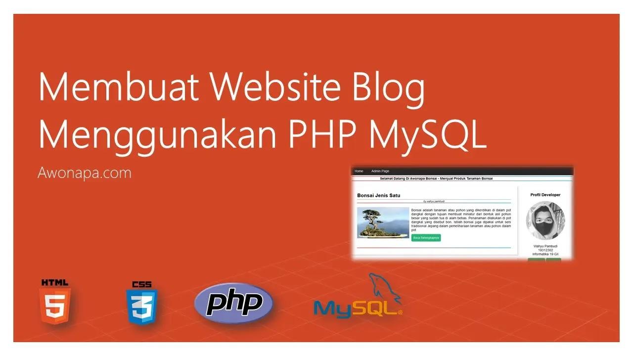Membuat Website Blog Menggunakan PHP MySQL
