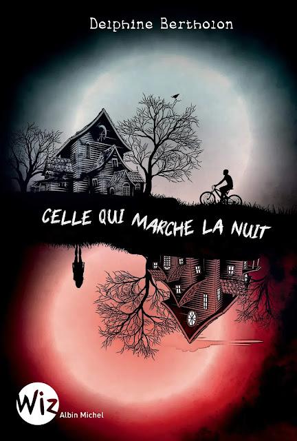 Celle qui marche la nuit / Delphine Bertholon