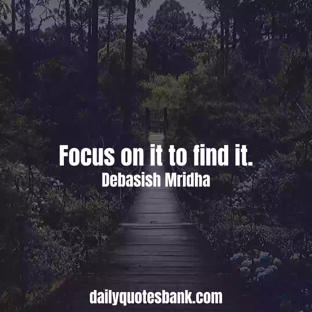 Focus Quotes On Life That Will Increase Your Concentration