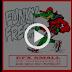 """EFX SMALL NOS PRESENTA """"Funky Fresh EP"""" (Opinión)"""
