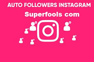Superfools com Situs Autolike dan Followers instagram menggunakan superfolls