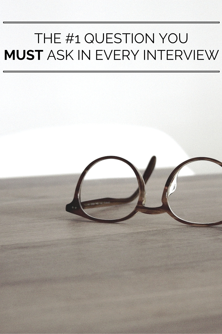 The #1 Question You MUST Ask In Every Interview