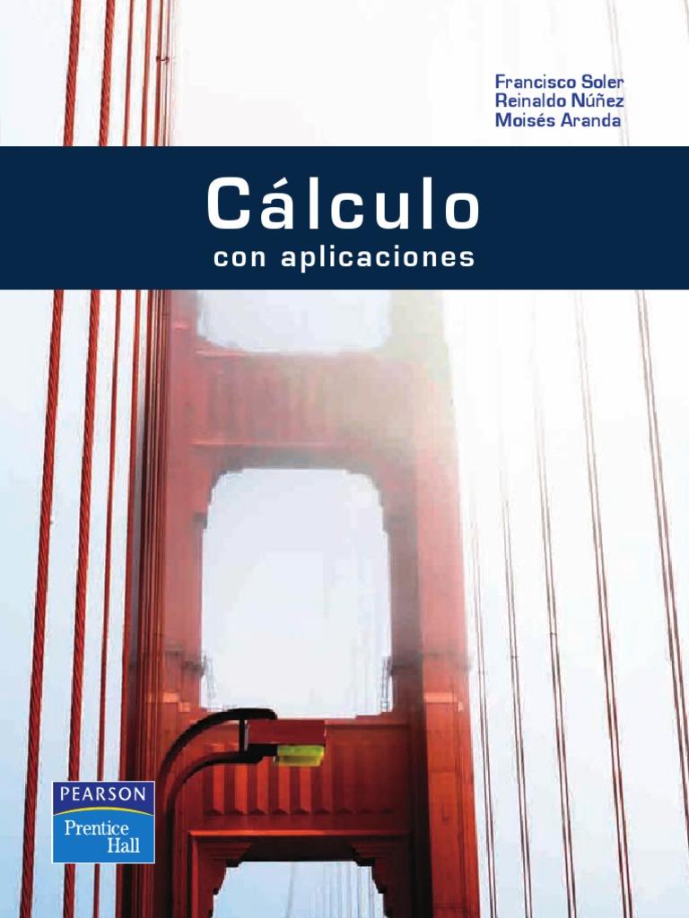 Cálculo con aplicaciones – Francisco Soler, Reinaldo Núñez y Moisés Aranda