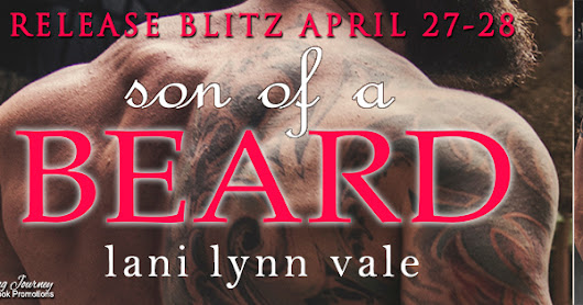 Release Blitz: Son of a Beard (The Dixie Wardens Rejects MC #3) by Lani Lynn Vale