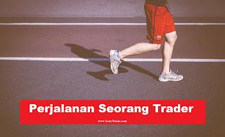 perjalanan seorang trader investor forex saham sukses dan berhasil.
