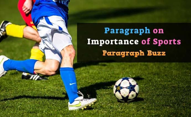 Paragraph on Importance of Sports in English