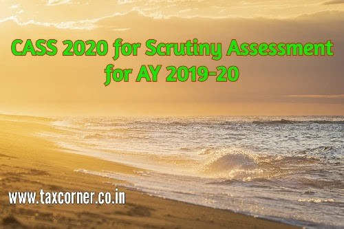 CASS 2020 for Scrutiny Assessment for AY 2019-20