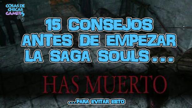 Consejos saga souls