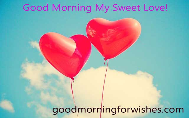 goodmorning my love messages